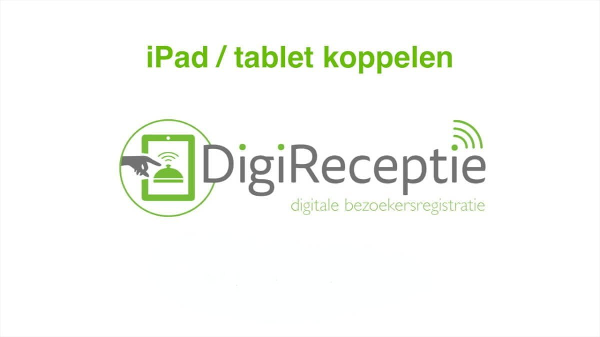 digireceptie-video-tablet-koppelen